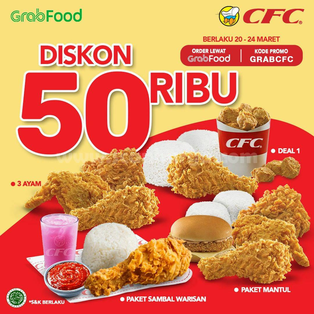 CFC Promo DISKON 50 RIBU Khusus pemesanan via aplikasi GRABFOOD