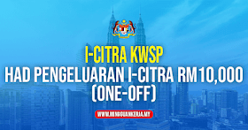 Cadangan Had Pengeluaran i-Citra RM10,000 (One-Off)