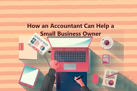 Why You Need an Accountant for Opening a Small Business