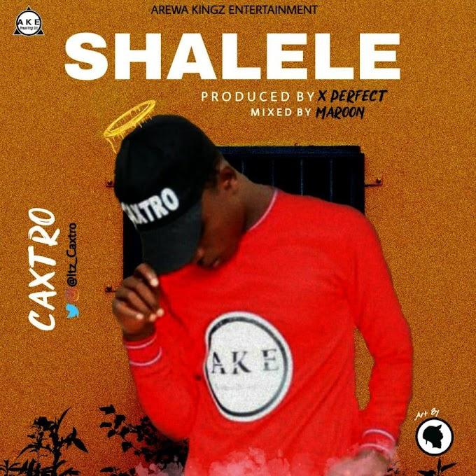 Music: Caxtro Shalele (prod by Maroon)