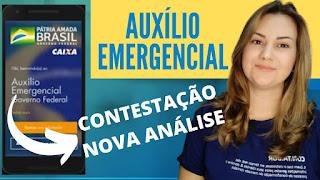 Contestação e Nova Análise do Auxílio Emergencial - Veja como proceder