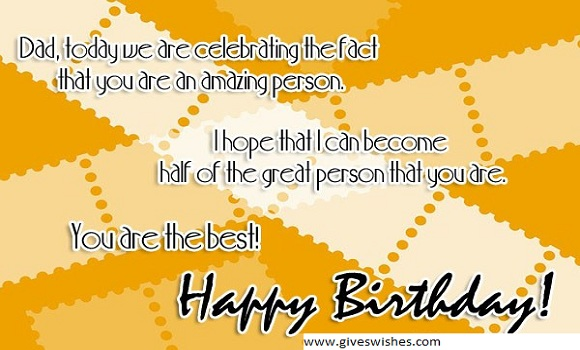 Inspirational Happy Birthday Message For Father - Birthday Quotes For Dad