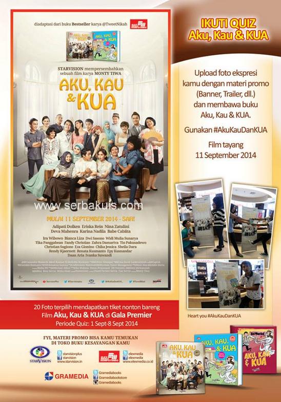 Kuis Berhadiah 20 Pasang Tiket Gala Premier film AKU, KAU & KUA