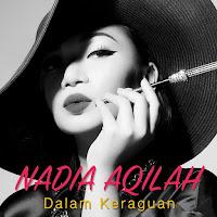 Lirik Lagu Nadia Aqilah Dalam Keraguan