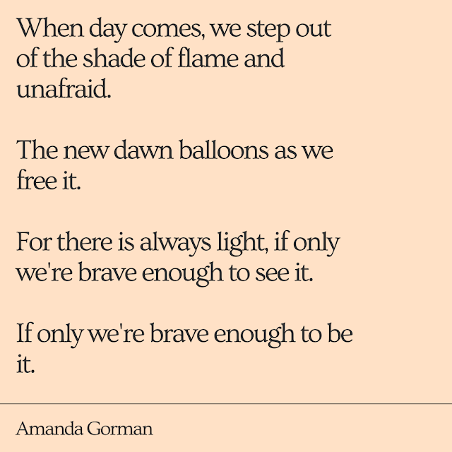 excerpt from Amanda Gorman's inauguration delivery