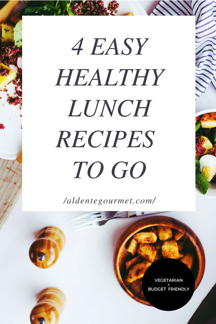 easy healthy lunch recipes to go aldentegourmet