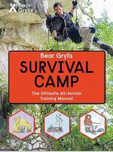 Survival Camp - Bear Grylls