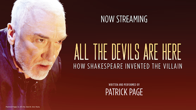 "Streaming Now! Patrick Page's ""All The Devils Are Here: How Shakespeare Invented The Villain"""