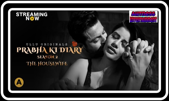 Prabha Ki Diary Part: 4 (2021) - Ullu Original Hot Webseries s02 complete