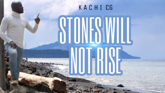 Stones will not rise by KACHI CG