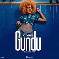AUDIO | KIDENE - GUNDU | Download New song