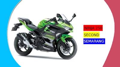 Ninja 250 Second Semarang