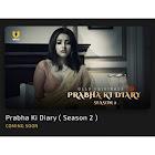 Prabha ki Diary Season 2 webseries  & More