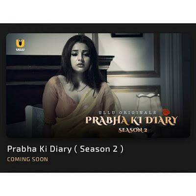 Prabha ki Diary Season 2 Ullu App web series