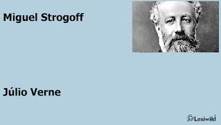 Miguel StrogoffJúlio Verne