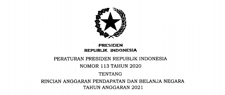 Perpres Nomor 113 Tahun 2020 Tentang Rincian APBN Tahun Anggaran 2021