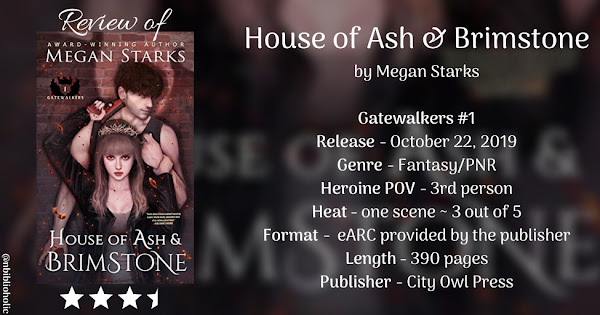 HOUSE OF ASH & BRIMSTONE by Megan Starks