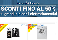 Logo Promo ''Fiera del Bianco'' : sconti fino al 50% su grandi e piccoli elettrodomestici