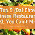 Top 5 (Dai Chow) Chinese Restaurant in KL You Can't Miss