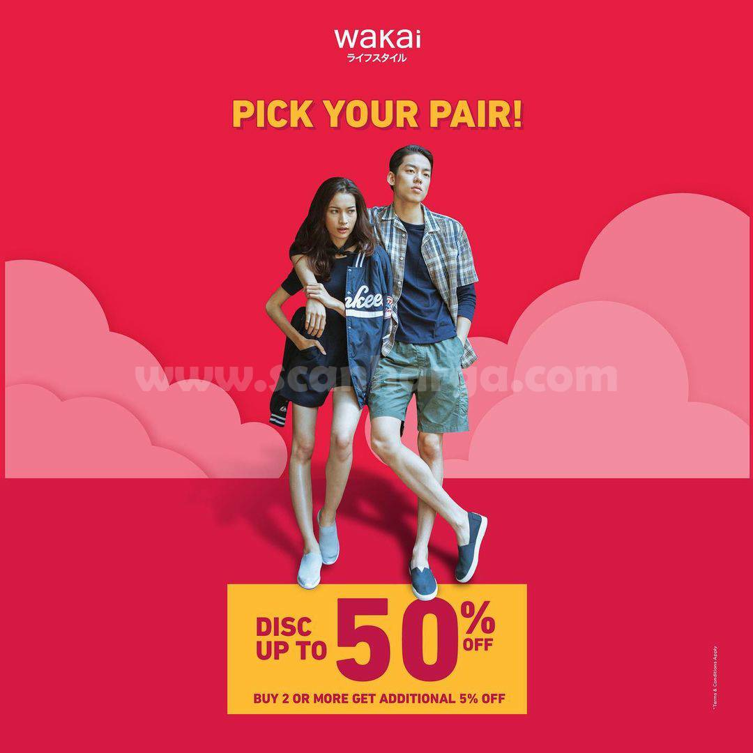 Promo WAKAI Pick Your Pair! Disc. up to 50% Off