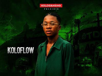 DOWNLOAD MP3: Koloflow – Who is Koloflow