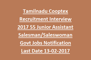 Tamilnadu Cooptex Recruitment Interview 2017 55 Junior Assistant Salesman/Saleswoman Govt Jobs Notification Last Date 13-02-2017