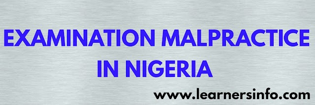 Examination Malpractice In Nigeria, Causes, Effects And Solutions