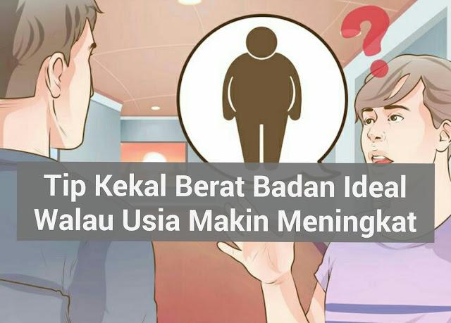 jaga berat badan, kawal berat badan, jaga pemakanan, masalah kegemukan, masalah boroi, perut boroi, punggung besar, peha besar, double chin