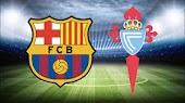 نتيجة مباراة برشلونة وسيلتا فيغو اليوم بث مباشر في الدوري الاسباني