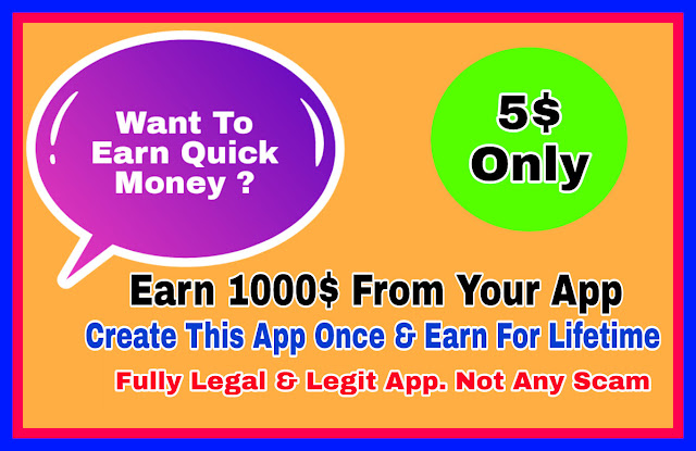 Create a professional earning android app - $1000 Earning app - Earn Online from Android Apps