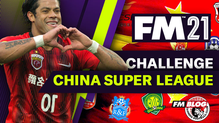 FM 2021 Challenge Save Overview: Chinese Super League