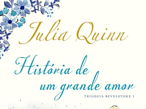 TRILOGIA BEVELSTOKE, da Julia Quinn (Editora Arqueiro)