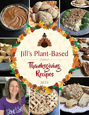 Jill's Plant-Based Thanksgiving Recipes