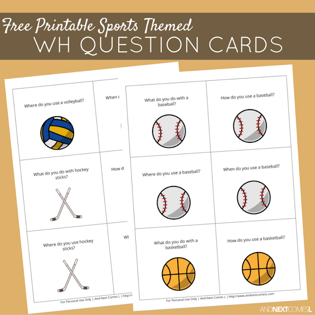 Free printable sports themed WH question cards for kids to work on speech and language skills from And Next Comes L