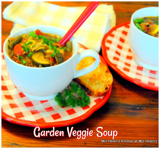 Garden Vegetable Soup at Miz Helen's Country Cottage