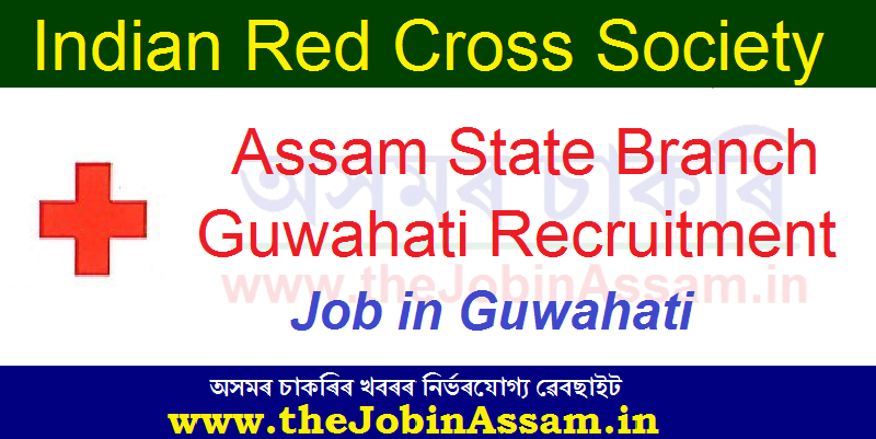 Indian Red Cross Society, Assam Recruitment 2020