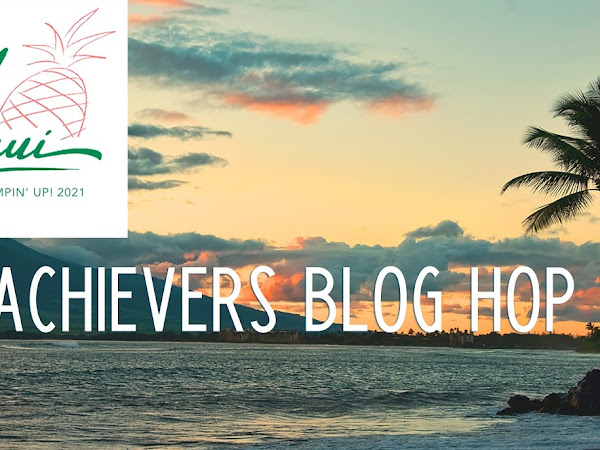 Maui Trip Achievers Blog Hop October 2020 | Sponging Technique with Life is Beautiful