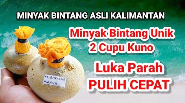 Minyak Bintang Asli Kalimantan