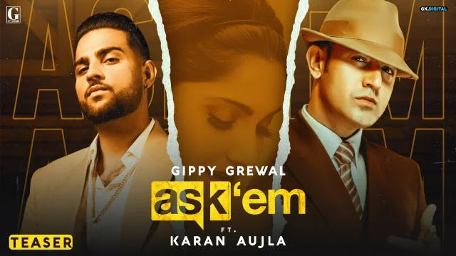 Ask Them Lyrics :Gippy Grewal Ft. Karan Aujla | Geet MP3