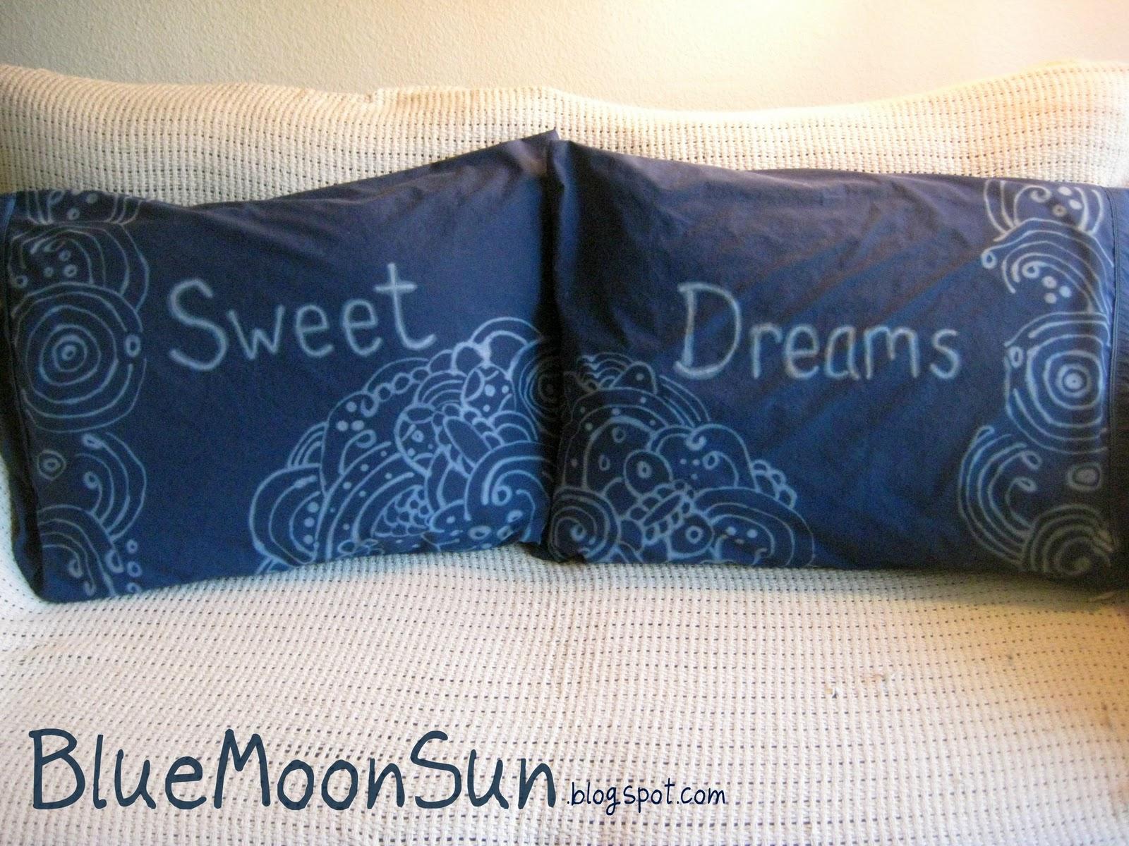 Blue Moon Sun Quot Sweet Dreams Quot Bleach Pen Pillowcase Tutorial