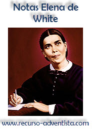 Notas Elena de White para la Leccion