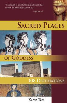 Sacred Places of Goddess PDF book by Karen Tate