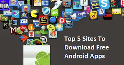 5 sites to download free Android Apps