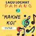 Lagu Loghat Pahang | Makwe Koi, Putra #2