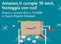 """Concorso """"Amazon.IT compie 10 anni"""" : vinci buoni regalo Amazon fino a 10.000 euro"""