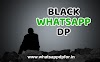 182+ Black DP for Whatsapp | Black Whatsapp DP | Black DP Whatsapp