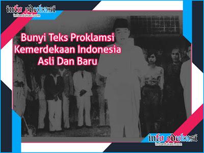Bunyi Teks Proklamsi Kemerdekaan Indonesia Asli Dan Baru