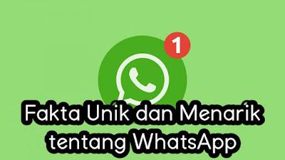 Fakta Unik dan Menarik tentang WhatsApp.jpg