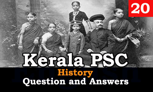Kerala PSC History Question and Answers - 20