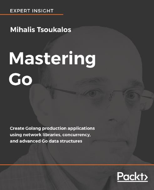 Mastering Go. Packt